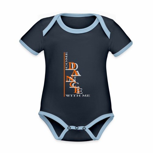 Come Dance With Me - Organic Baby Contrasting Bodysuit