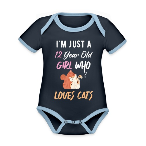 I'm just a 12 year old girl who loves cats - Body Bébé bio contrasté manches courtes