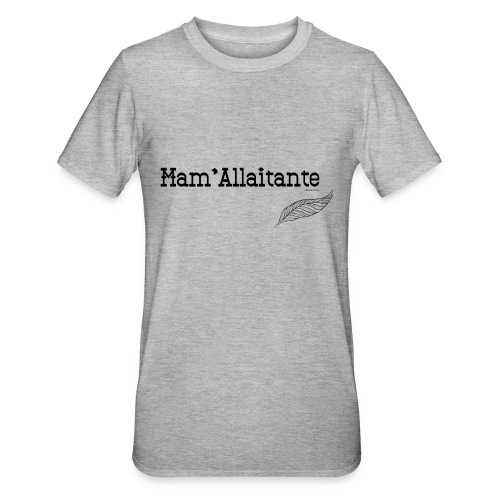 mam'allaitante - T-shirt polycoton Unisexe
