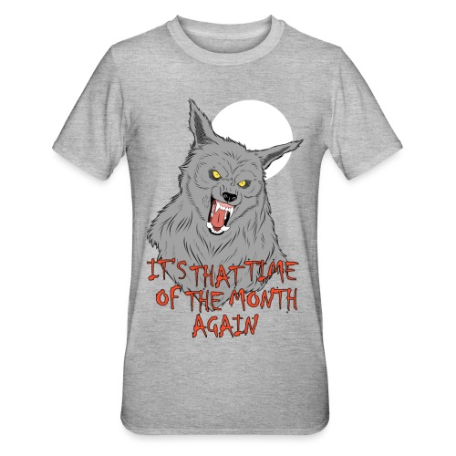 That Time of the Month - Unisex Polycotton T-Shirt