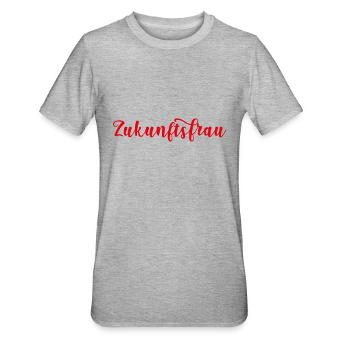 Zukunftsfrau - Unisex Polycotton T-Shirt