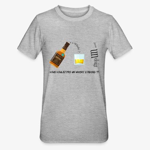 Un whisky ? Juste un doigt - T-shirt polycoton Unisexe