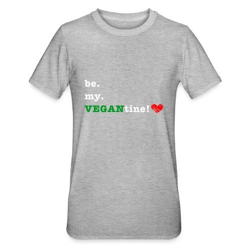 be my VEGANtine - white - Unisex Polycotton T-Shirt