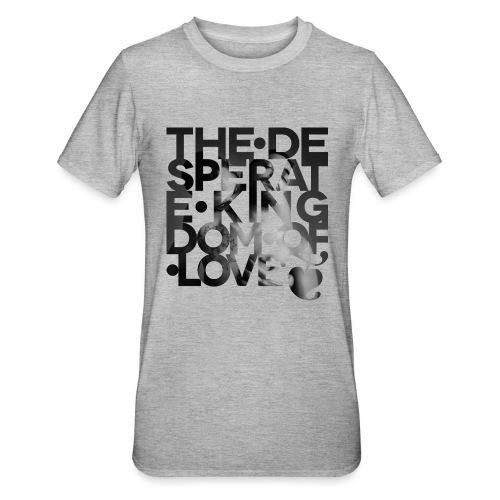 Desperate Kingdom of Love - Unisex Polycotton T-Shirt