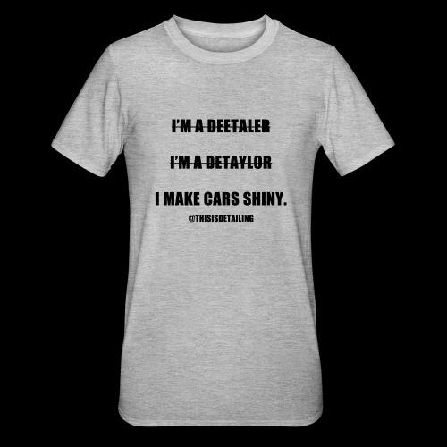 I'm a detailer! - Unisex Polycotton T-Shirt