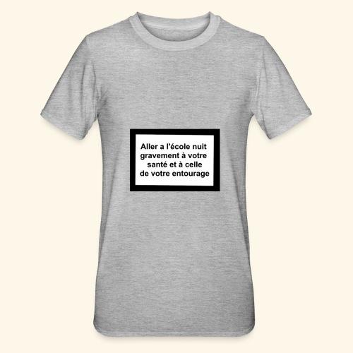 L'école tue - T-shirt polycoton Unisexe