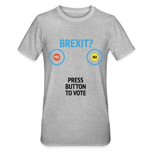 Brexit: Press Button To Vote - Unisex polycotton T-shirt