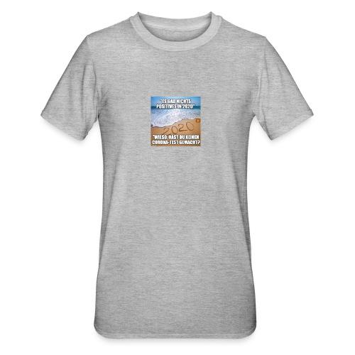 nichts Positives in 2020 - kein Corona-Test? - Unisex Polycotton T-Shirt