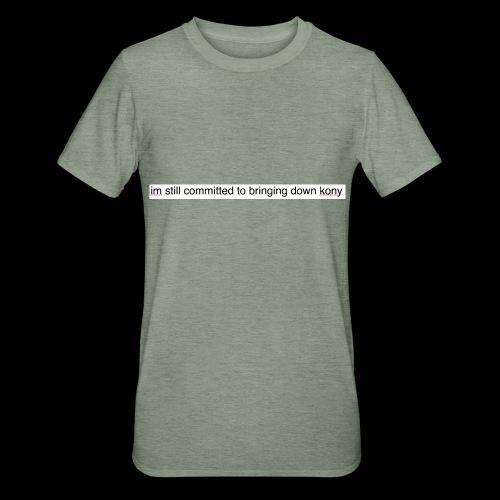 bloody kony, what a bloody chump - Unisex Polycotton T-Shirt