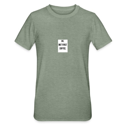 flat 800x800 075 fbut first coffee - Unisex Polycotton T-shirt