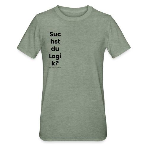 Suchst du Logik? - Unisex Polycotton T-Shirt