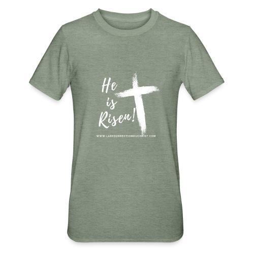 He is Risen ! V2 (Il est ressuscité !) - T-shirt polycoton Unisexe