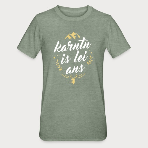 Karntn is lei ans • Nature Edition - Unisex Polycotton T-Shirt