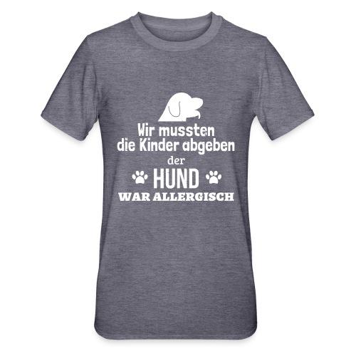 Hund war allergisch - Unisex Polycotton T-Shirt