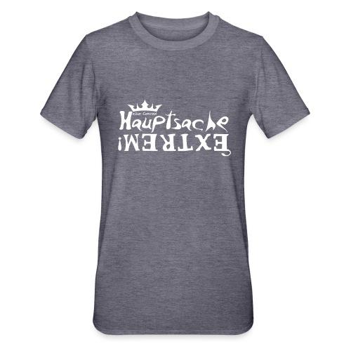 Hauptsache EXTREM - weiss - Unisex Polycotton T-Shirt