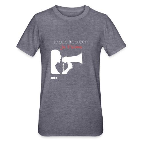 je suis trop con je t'aime - megaphone - T-shirt polycoton Unisexe