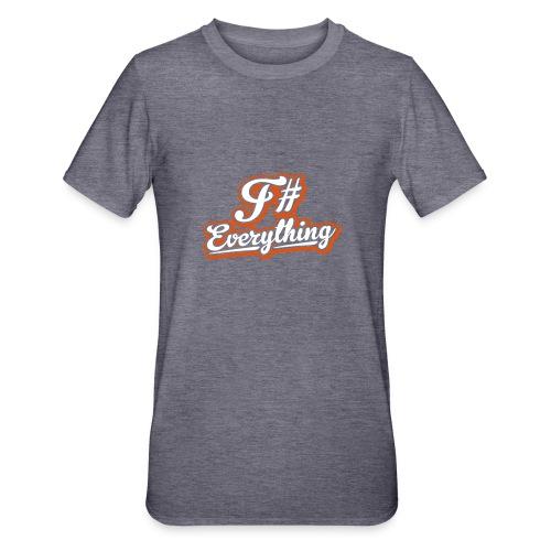 F# Everything - Unisex Polycotton T-Shirt