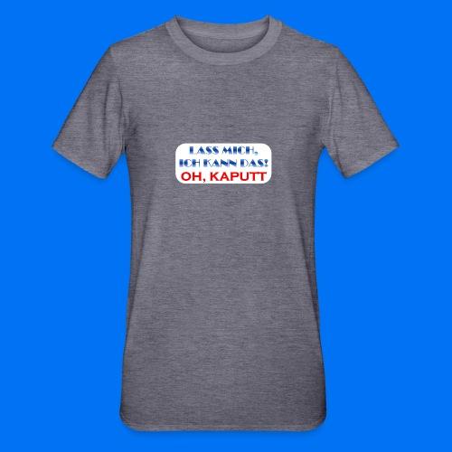 Lass mich, ich kann das - Unisex Polycotton T-Shirt