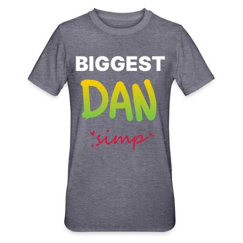 We all simp for Dan - Unisex polycotton T-shirt
