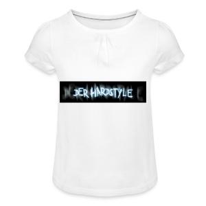 DerHardstyle ONE - Mädchen-T-Shirt mit Raffungen