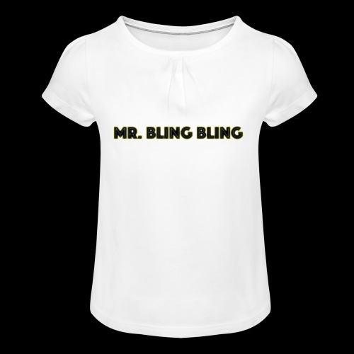 bling bling - Mädchen-T-Shirt mit Raffungen