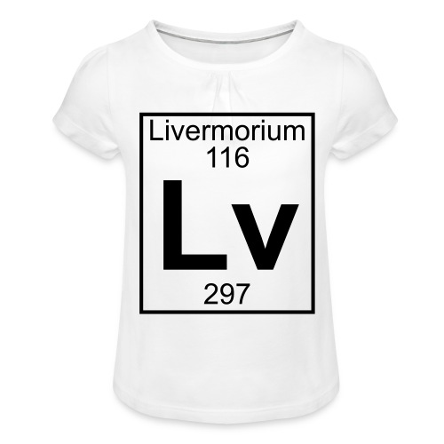 Livermorium (Lv) (element 116) - Girl's T-Shirt with Ruffles