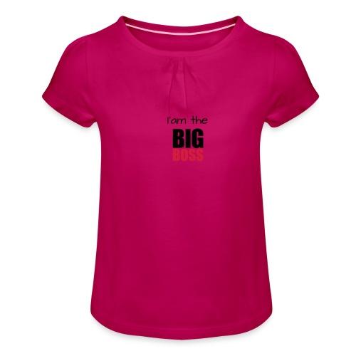 I am the big boss - T-shirt à fronces au col Fille