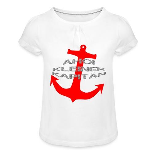 AHOI KLEINER KAPITÄN - in limitierter Auflage - Mädchen-T-Shirt mit Raffungen