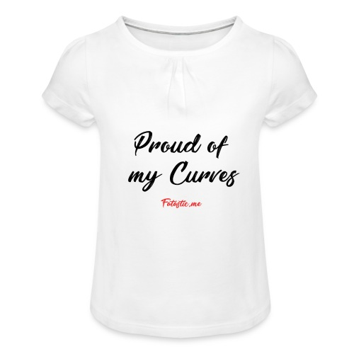 Proud of my Curves by Fatastic.me - Girl's T-Shirt with Ruffles