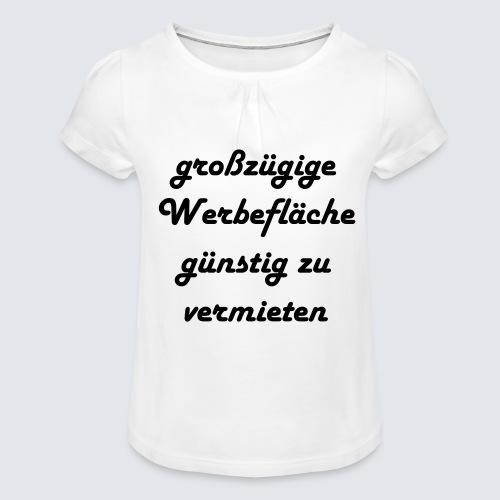 großzügige Werbefläche - Mädchen-T-Shirt mit Raffungen