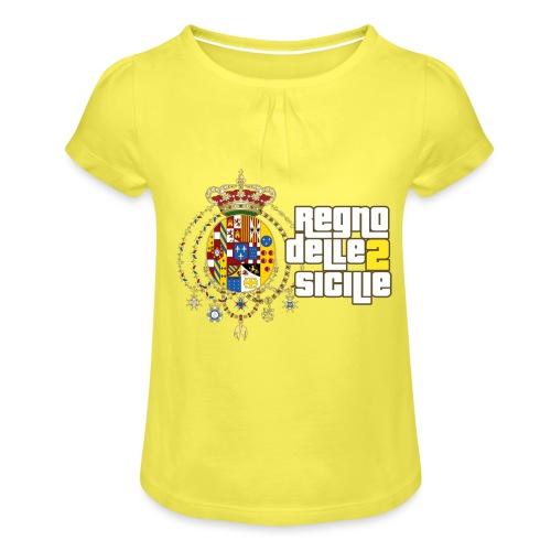 regno delle 2 sicilie testo bianco - Maglietta da ragazza con arricciatura