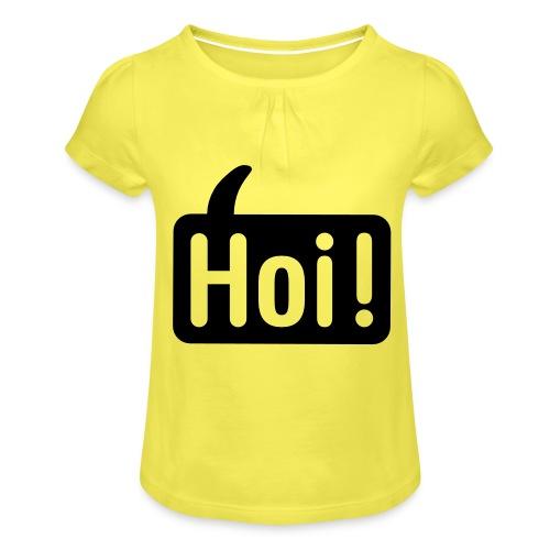 hoi front - Meisjes-T-shirt met plooien