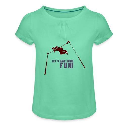 Let s have some FUN - Meisjes-T-shirt met plooien