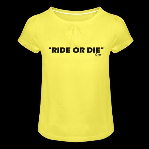 Ride or die (noir) - T-shirt à fronces au col Fille