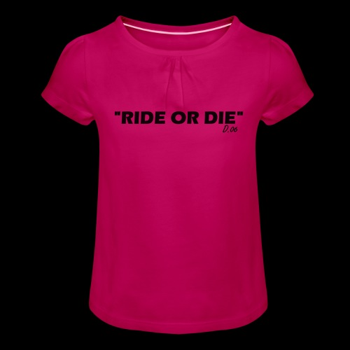 Ride or die (noir) - T-shirt à fronces au col Fille