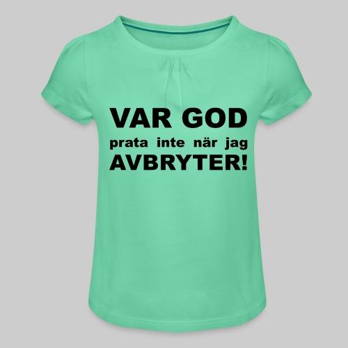 Var God Prata Inte - T-shirt med rynkning flicka