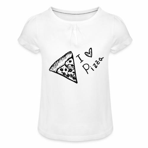 I LOVE PIZZA - Mädchen-T-Shirt mit Raffungen