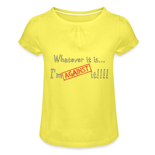 Against it - Girl's T-Shirt with Ruffles