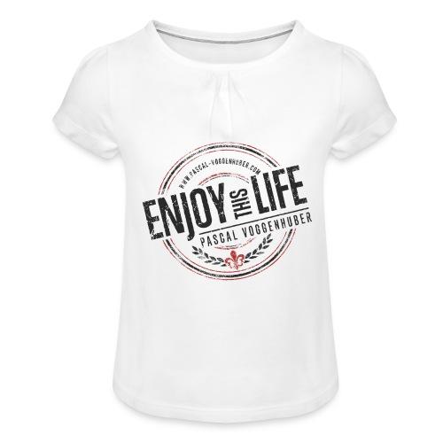 Enjoy this Life® & Fleur de Lys Pascal Voggenhuber - Mädchen-T-Shirt mit Raffungen