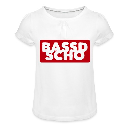 BASSD SCHO - Mädchen-T-Shirt mit Raffungen