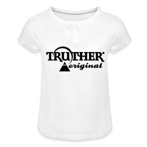 Truther - Mädchen-T-Shirt mit Raffungen