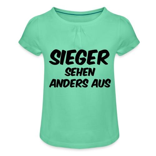 Sieger sehen anders aus - Mädchen-T-Shirt mit Raffungen