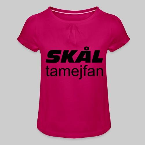 Skål Ta Mej Fan - T-shirt med rynkning flicka