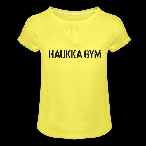 HAUKKA GYM text - Tyttöjen t-paita, jossa rypytyksiä