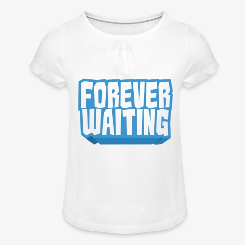 Forever Waiting - Girl's T-Shirt with Ruffles