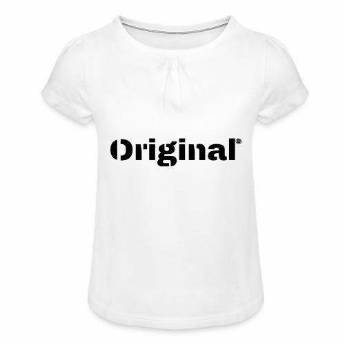 Original, by 4everDanu - Mädchen-T-Shirt mit Raffungen