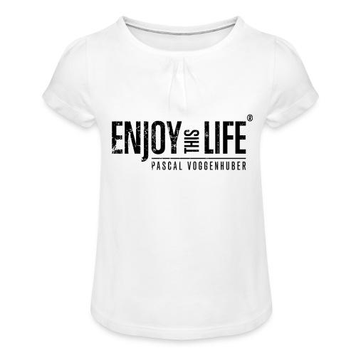 Enjoy this Life®-Classic Black Pascal Voggenhuber - Mädchen-T-Shirt mit Raffungen