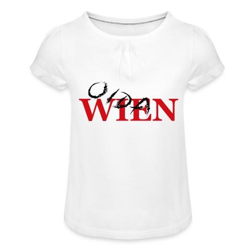 Wien Oida - Mädchen-T-Shirt mit Raffungen