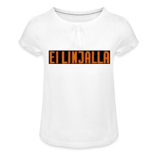 EI LINJALLA - Tyttöjen t-paita, jossa rypytyksiä