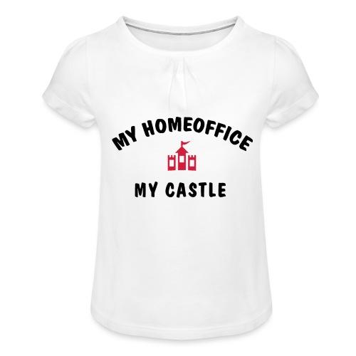 MY HOMEOFFICE MY CASTLE - Mädchen-T-Shirt mit Raffungen